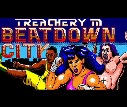 Treachery in Beatdown City