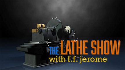 Lathe Show
